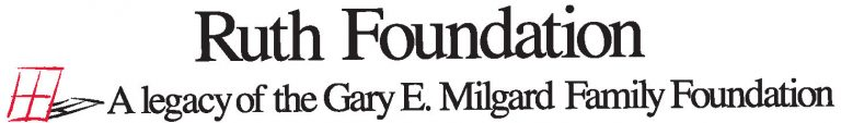Ruth Foundation: A legacy of the Gary E Milgard Family Foundation